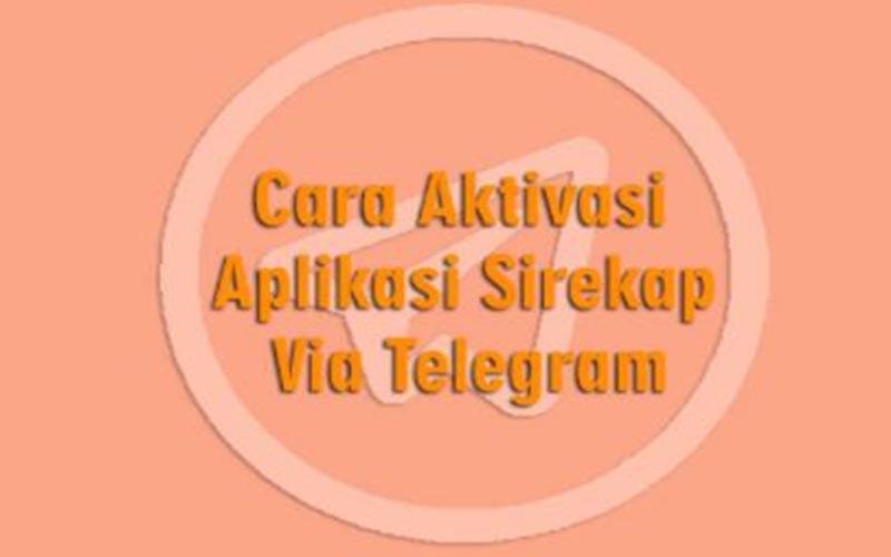 Aktivasi Sirekap Via Telegram