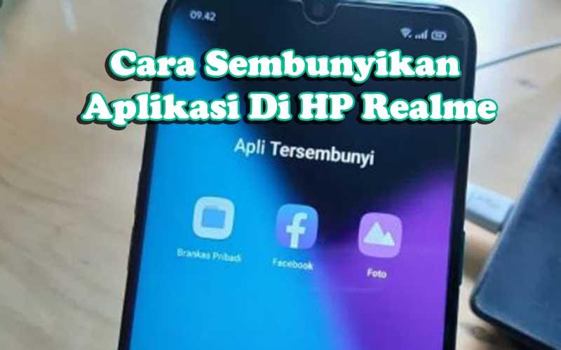 Sembunyikan Aplikasi Di HP Realme