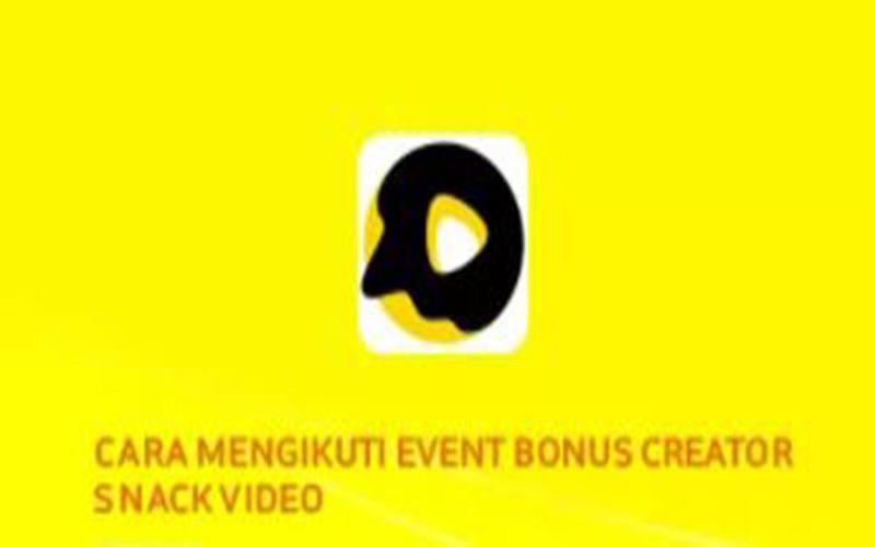 Cara Ikuti Bonus Creator Snack Video