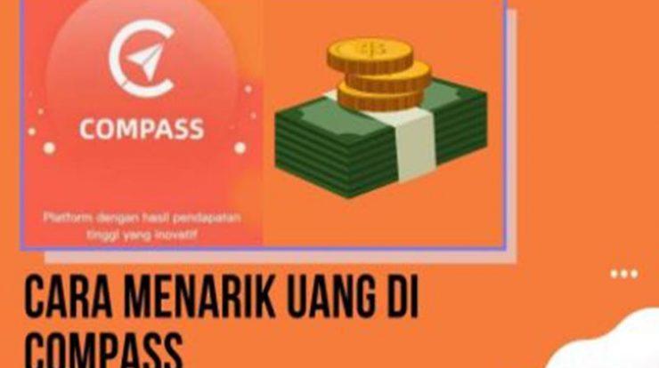 Cara Menarik Uang Di Compass, Mudah Dan Cepat