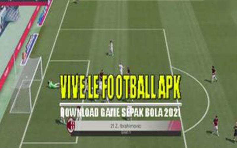 Cara Pasang Vive Le Football Terbaru