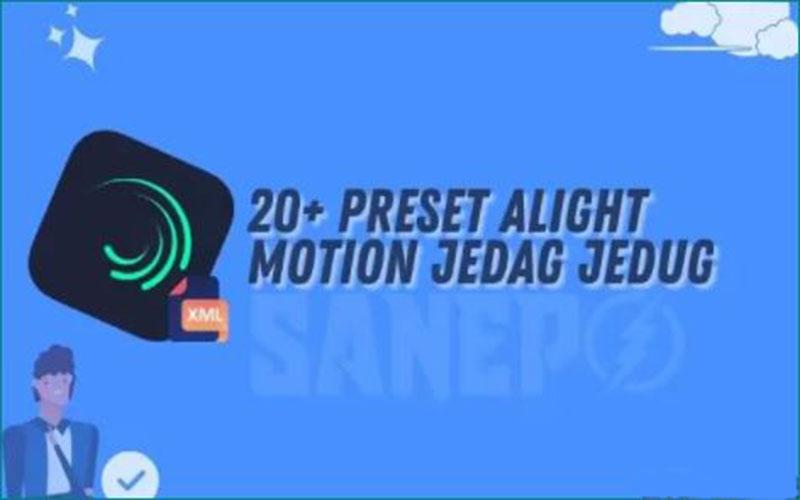 Daftar Link Preset Alight Motion Jedag Jedug
