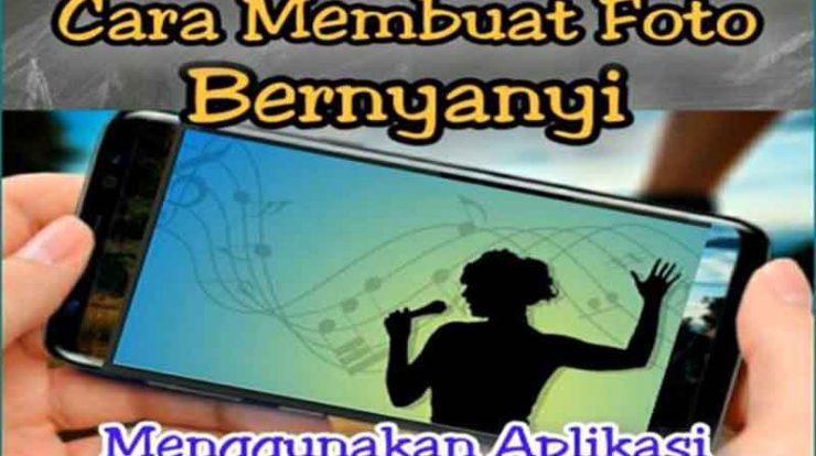 Aplikasi foto bernyanyi gratis 2021
