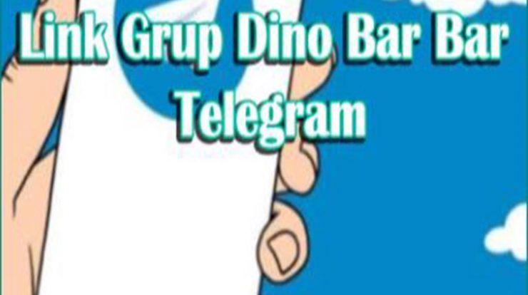 Link Grup Dino Bar Bar Telegram