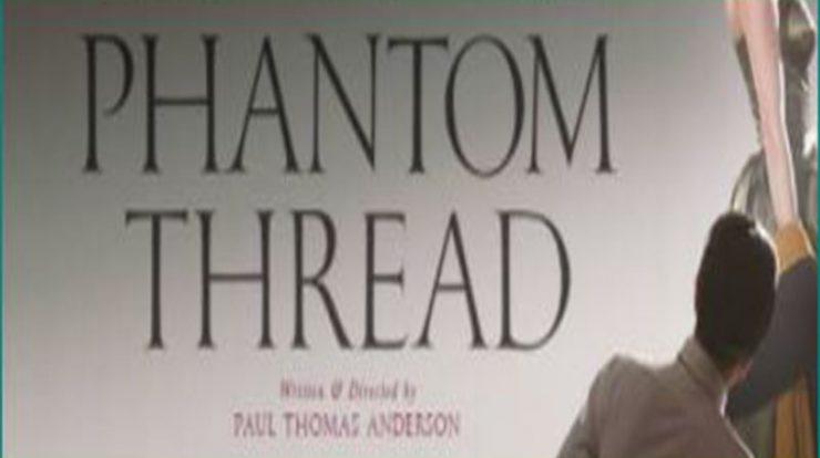 Nonton film Phantom Thread full movie sub indo