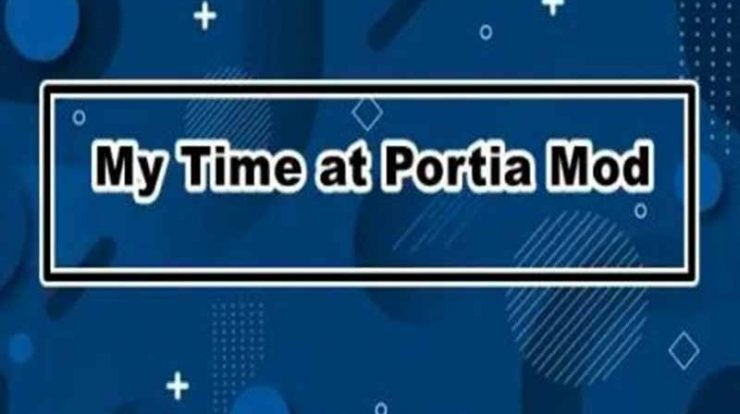My time at portia apk mod