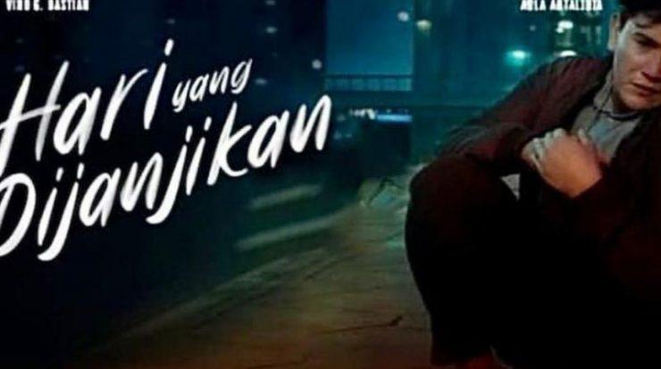 Nonton Film Hari Yang Di Janjikan Full Movie